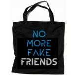 """Закупочная сумка с цветной и светоотражающей надписью """"No More Fake Friends"""""""